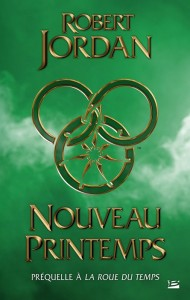 Nouveau Printemps de Robert Jordan