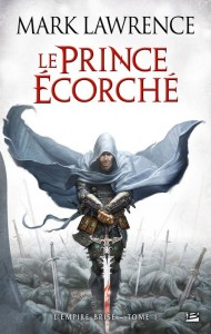 Le Prince Ecorché de Mark Lawrence