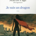 Je suis un dragon de Martin Page