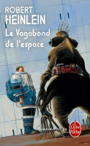 Le Vagabond de l&rsquo;espace de Robert Heinlein