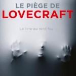 Le piège de Lovecraft d'Arnaud Delalande