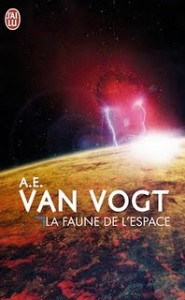La faune de l&rsquo;espace de Alfred Elton Van Vogt
