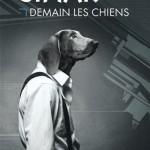 Demain les chiens de Clifford D. Simak