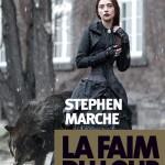 La faim du loup de Stephen Marche